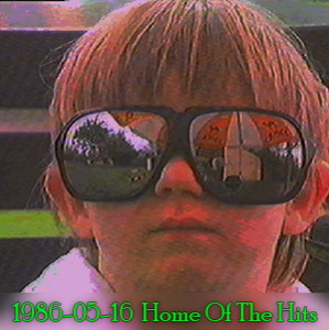 1986-05-16  Home Of The Hits