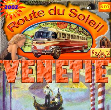 Route du Soleil 11 augustus 2002 (Venetië)