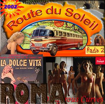 Route du Soleil 31 augustus 2002 (Roma)