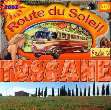 Route du Soleil 25 augustus 2002 (Toscane)