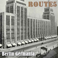 Route 5 – Berlin Germania