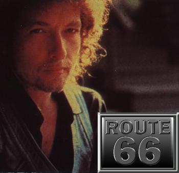 Route 66 – Bob Dylan