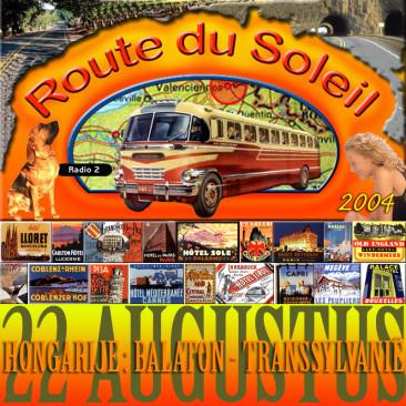 Route du Soleil 22 augustus 2004 (Hongarije)