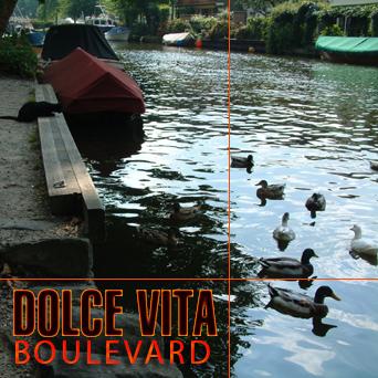 Dolce Vita – Boulevard