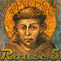 Route 5 – Franciscus van Assissi