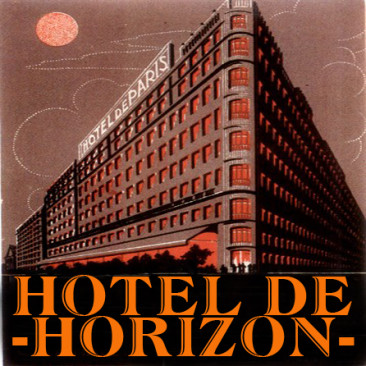 Hotel de Horizon – Heartache Avenue