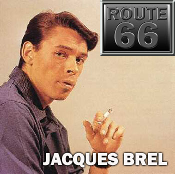 Route 66 – Jacques Brel