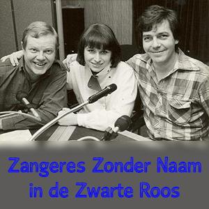 Radio de Zwarte Roos – Zangeres Zonder Naam