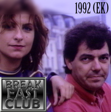Breakfast Club – 1992 (EK)