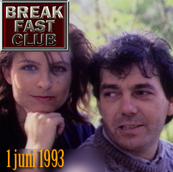 Breakfast Club 1 juni 1993