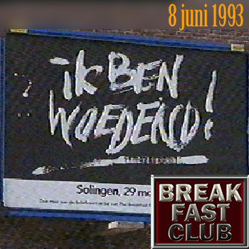 Breakfast Club 8 juni 1993