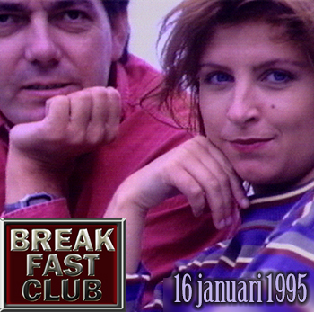 Breakfast Club 16 januari 1995