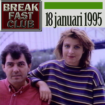 Breakfast Club 18 januari 1993