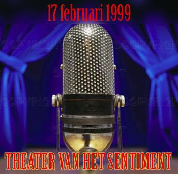 Theater van het Sentiment 17 februari 1999