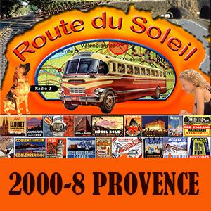 Route du Soleil 20 augustus 2000 (Provence)