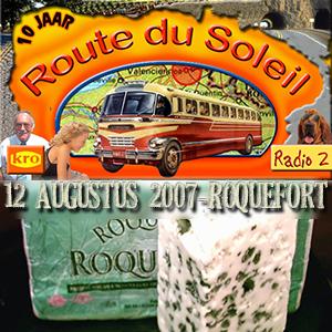 Route du Soleil 12 augustus 2007 (Roquefort-sur-Soulzon)