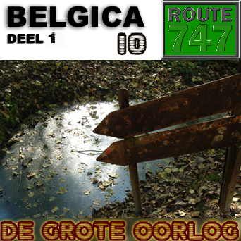 Route 747 – Belgica 10 – De Grote Oorlog