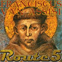 Route 5 – Franciscus van Assissi