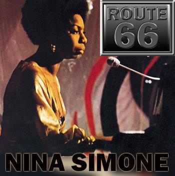 Route 66 – Nina Simone