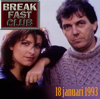Breakfast Club 18 januari 1993