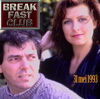 Breakfast Club 31 mei 1993