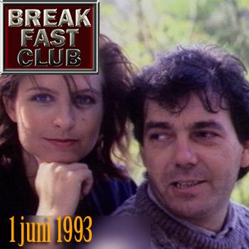Breakfast Club 1 juni 1993
