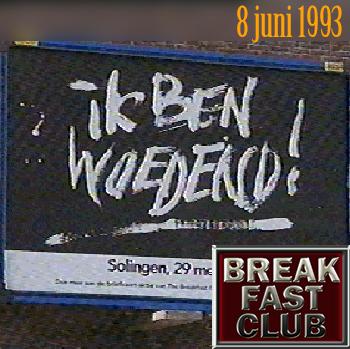 Breakfast Club 8 juni 1993