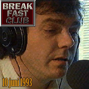 Breakfast Club 10 juni 1993