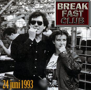 Breakfast Club 24 juni 1993