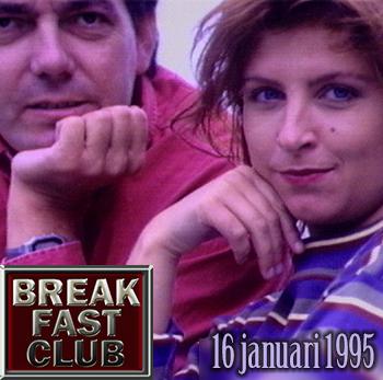 Breakfast Club 16 januari 1995