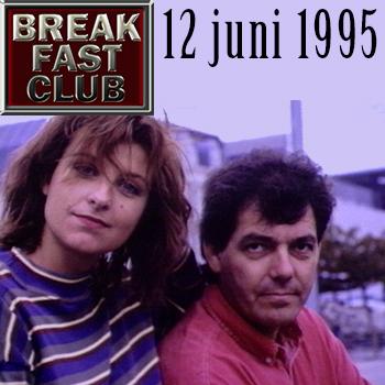 Breakfast Club 12 juni 1995